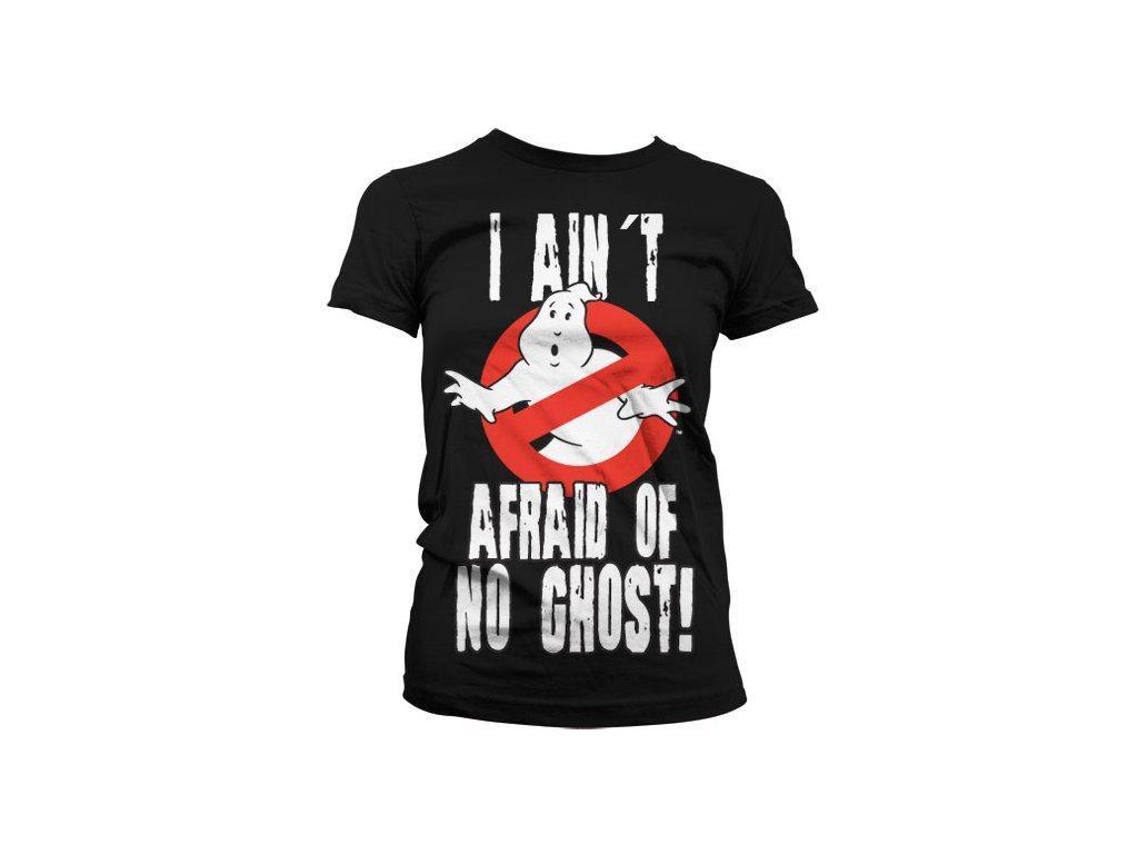 Dámské tričko I Ain´t Afraid Of No Ghost (Výběr velikosti S)