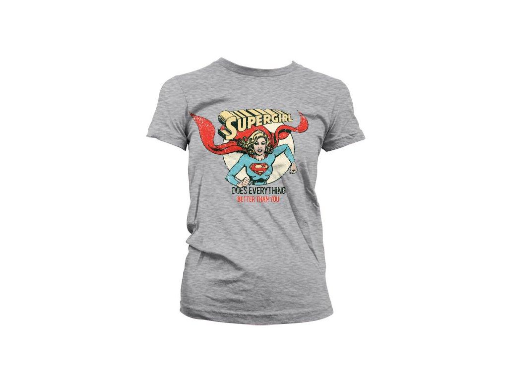 Dámské tričko Supergirl Does Everything Better Than You (Výběr velikosti S)