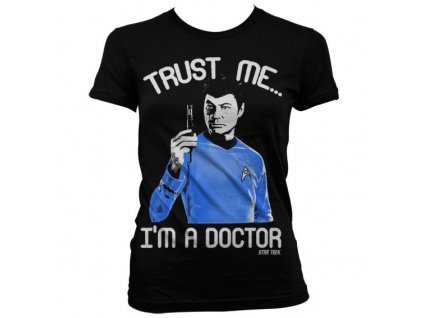 Dámske tričko Trust Me I´m A Doctor