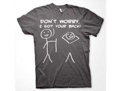 Don´t Worry, I Got Your Back! T-Shirt