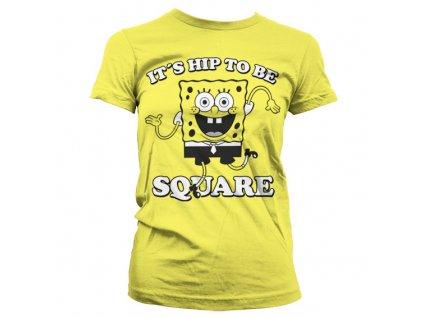 Dámske tričko Hip To Be Square