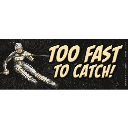 "Ester Ledecká: Samolepka na auto ""Too fast to catch!"""