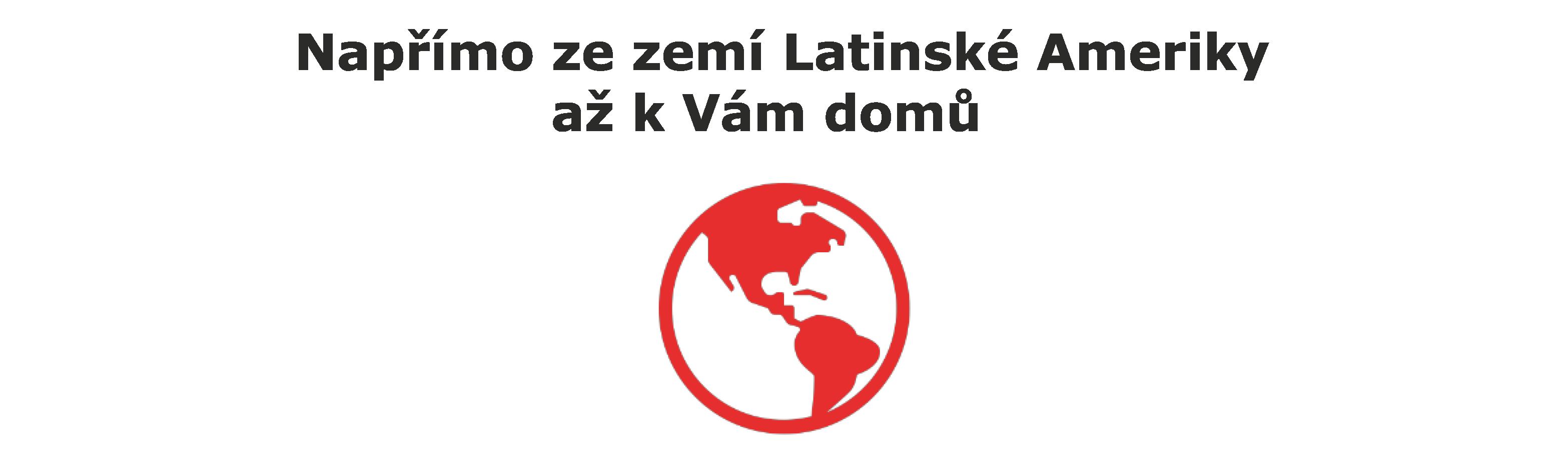 Napřímo ze zemí Latinské Ameriky až k Vám domů