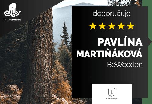 Pavlína Martiňáková - BeWooden