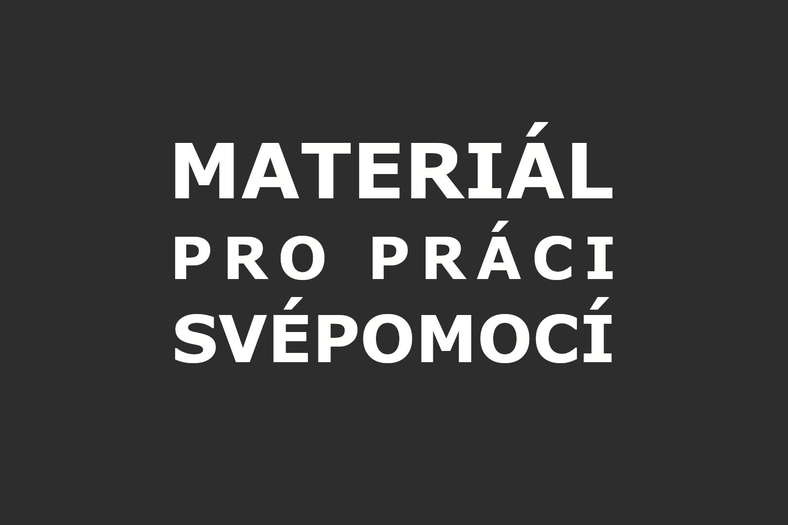 Materiál pro práci svépomocí