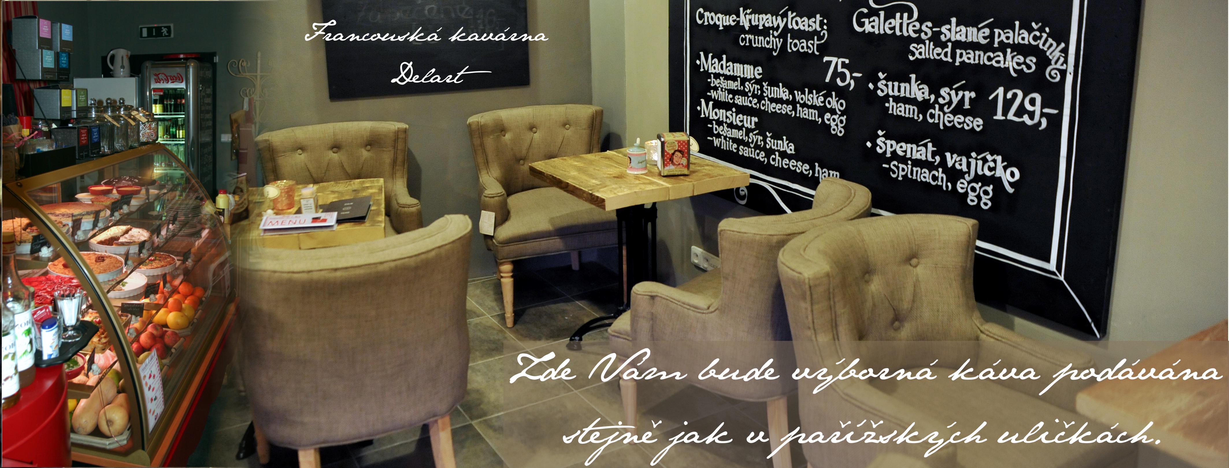 Francouzská kavárna DelArt