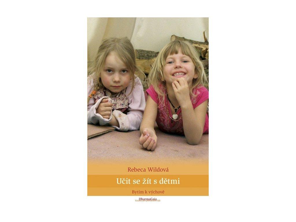 Kniha Učit se žít s dětmi