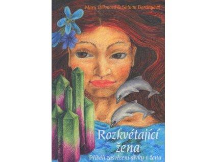 Kniha Rozkvétající žena