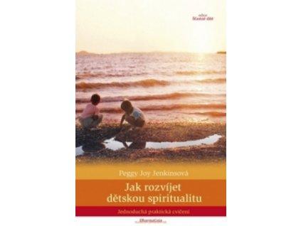 Kniha Jak rozvíjet dětskou spiritualitu