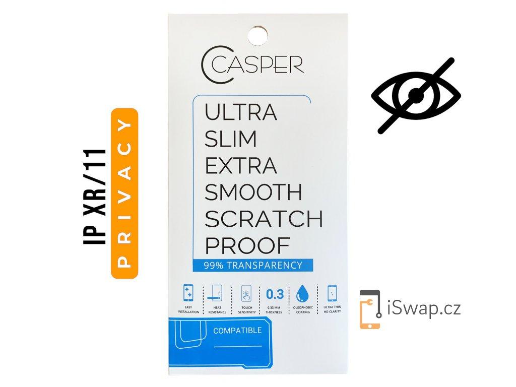 Privátní tvrzené sklo Casper Privacy pro Apple iPhone XR a iPhone 11.