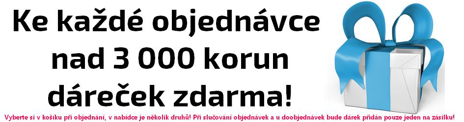 Ke každé objednávce nad 3000 korun dárek zdarma!