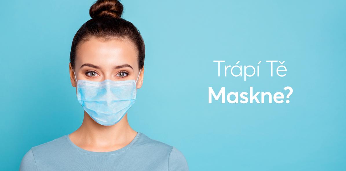 Jak vyrušit mask-ne efekt?