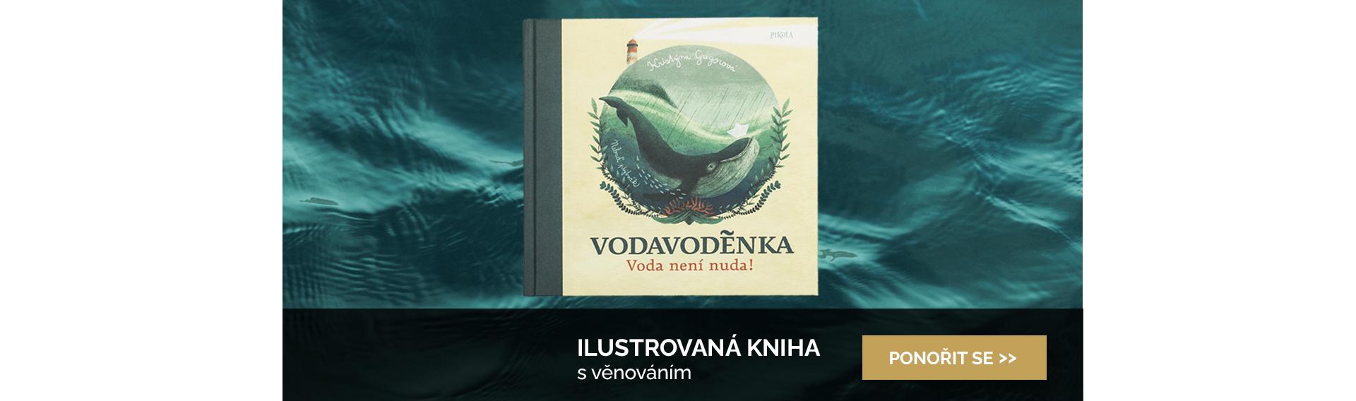 Ilustrovaná kniha Vodavoděnka