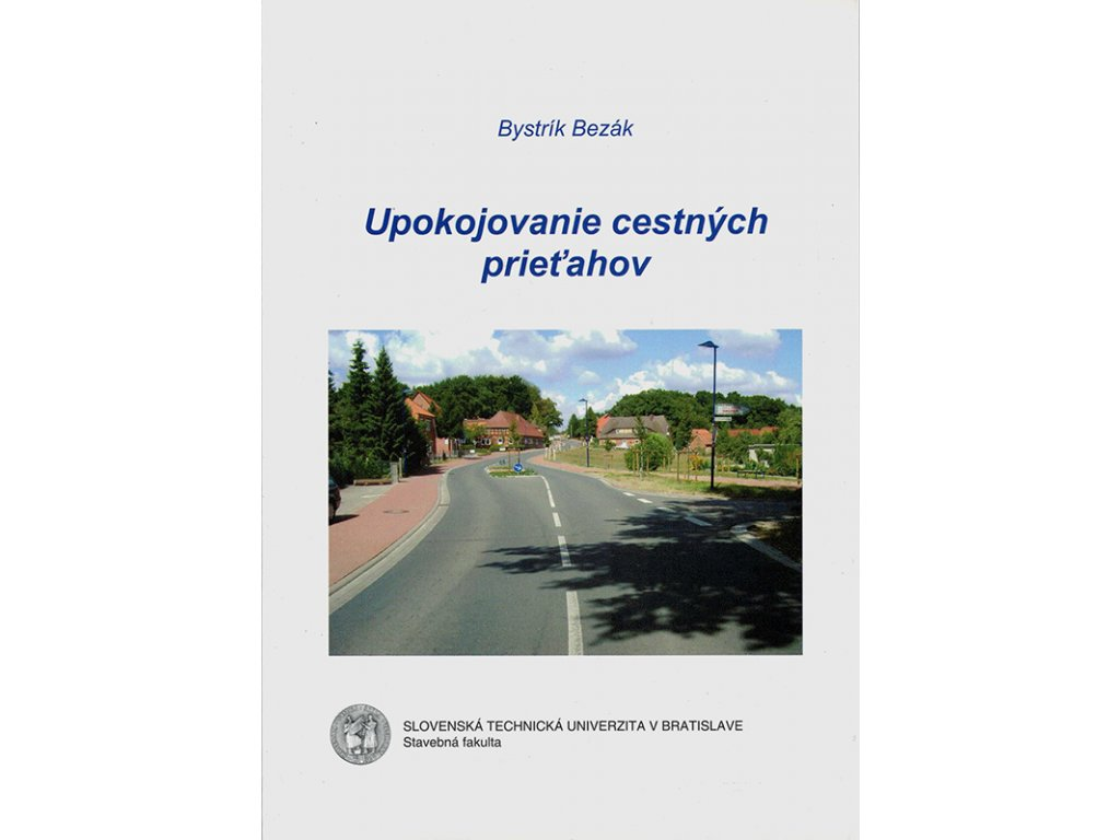 Upokojovanie cestnych prietahov v800