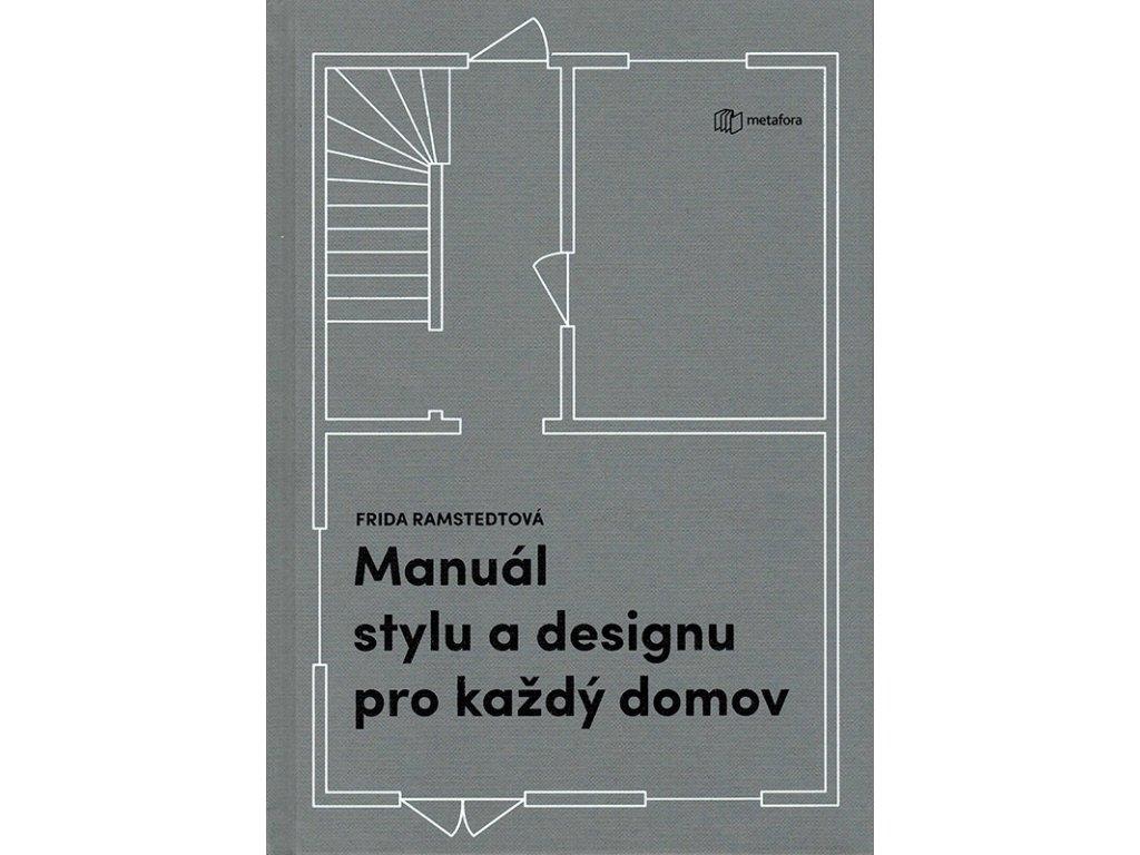 Manual stylu a designu pro kazdy domov v800