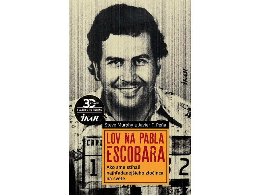 Lov na Pabla Escobara v800