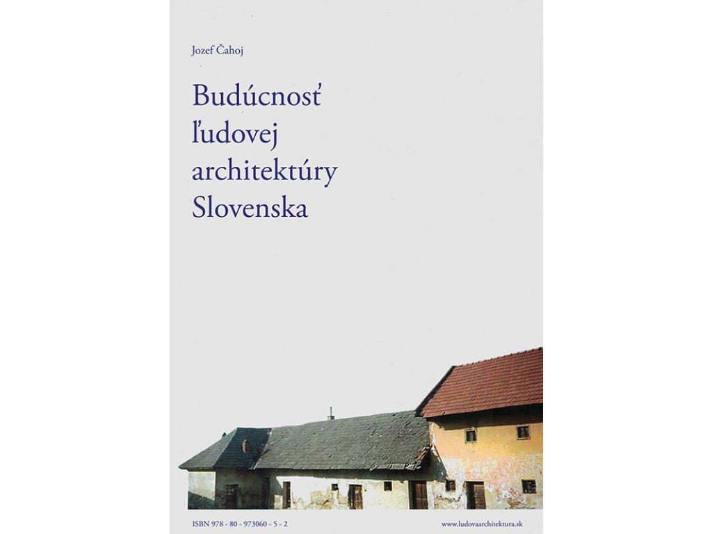 Buducnost ludovej architektury Slovenska v800