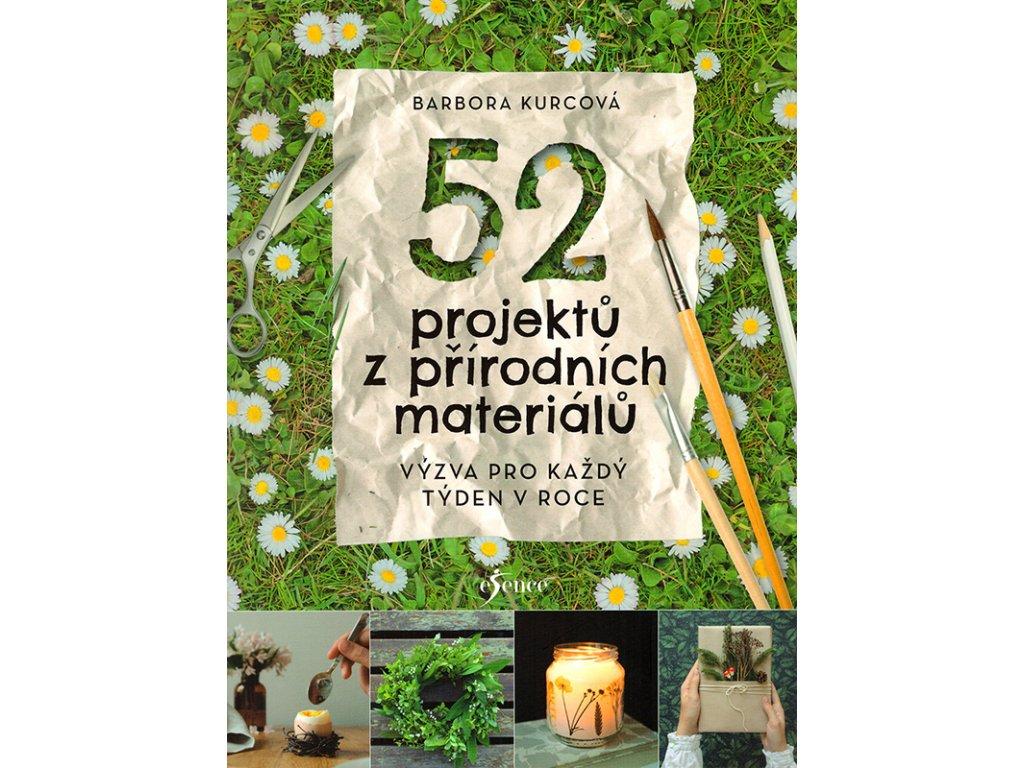 52 projektu z prirodnich materialu v800