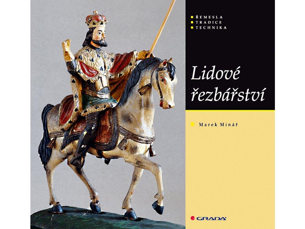 Lidové řezbařství  Marek Minář.