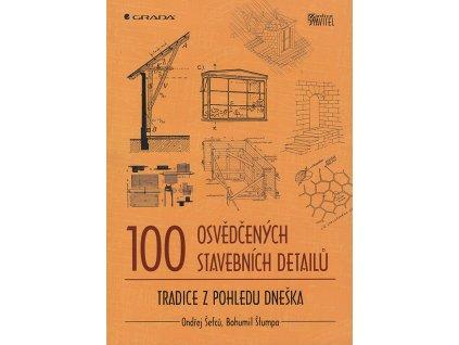 100 osvedcenych stavebnich detailu v800