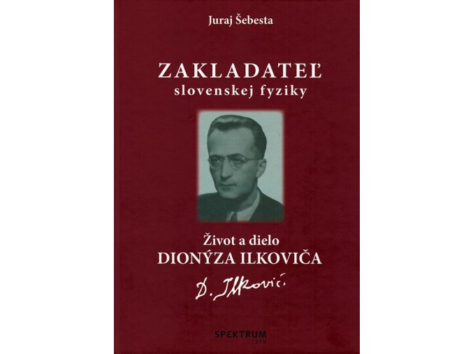Zakladatel slovenskej fyziky v800
