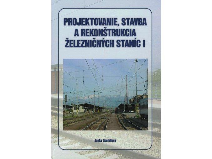 Projektovanie stavba rekonstrukcia zelezn stanic 1 v800