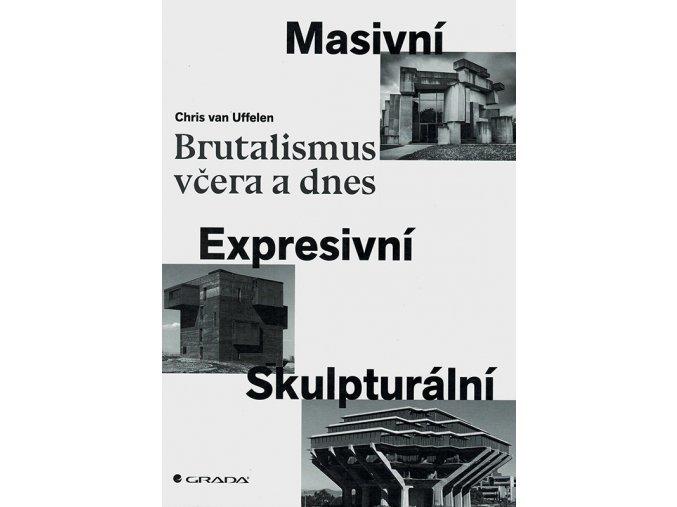 Brutalismus vcera a dnes v800