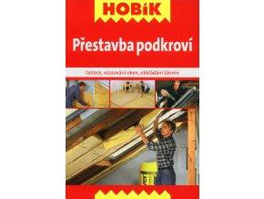 Prestavba podkrovi Hobik v800