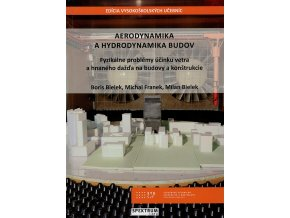 Aerodynamika a hydrodynamika budov v800