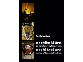 Architektura poezia tvaru rytmu svetla v800