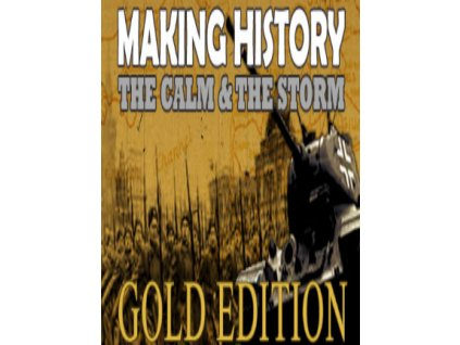Making History The Calm and the Storm Gold Edition (PC) Steam Key