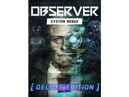 Observer: System Redux - Deluxe Edition (PC) Steam Key