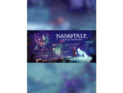 Nanotale - Typing Chronicles (PC) Steam Key