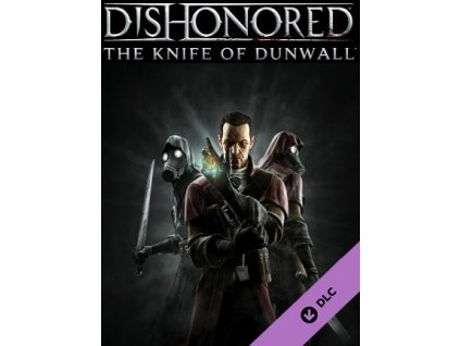 Dishonored - The Knife of Dunwall (PC) Steam Key