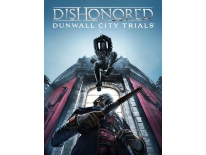 Dishonored: Dunwall City Trials DLC (PC) Steam Key
