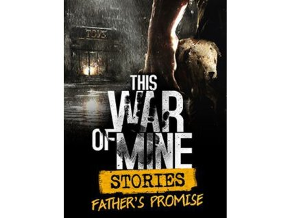 This War of Mine: Stories - Father's Promise DLC (PC) Steam Key