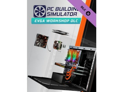 PC Building Simulator - EVGA Workshop DLC (PC) Steam Key