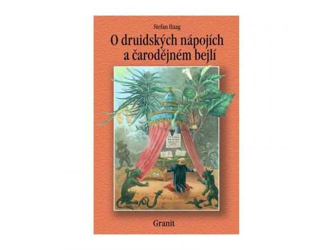 O druidských nápojích a čarodějném bejlí  Stefan Haag