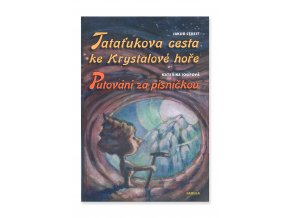 900975 Tatatukova cesta ke krystalove hore