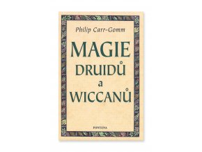 900769 Magie druidu a wiccanu