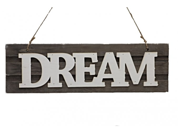 Dřevěná cedulka DREAM