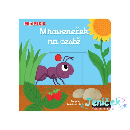 Kniha MiniPEDIE Mraveneček na cestě
