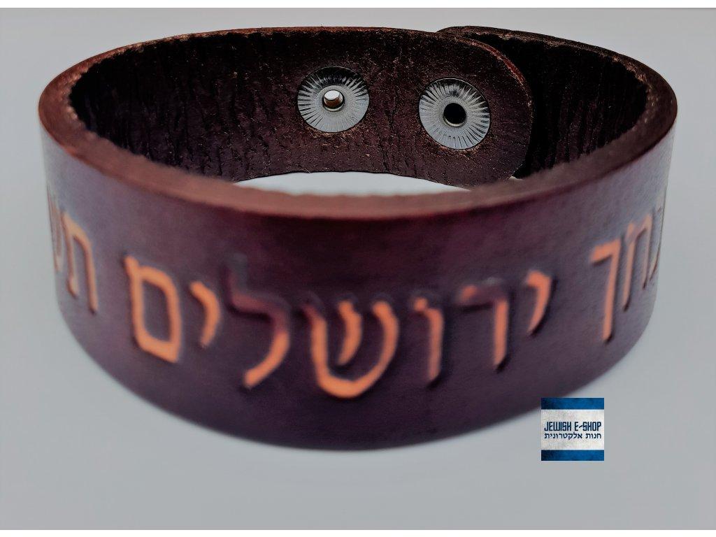 Kožený náramek - Kdybych na Tebe zapomněl Jeruzaléme..