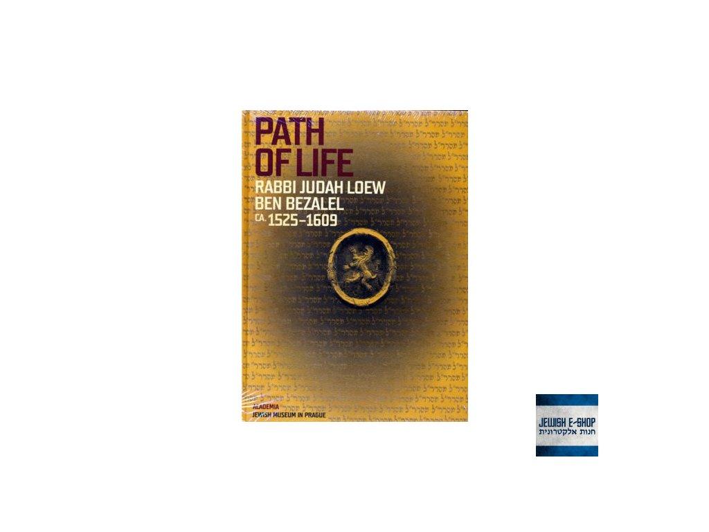 Path of Life, Rabbi Judah Loew Ben Bezalel