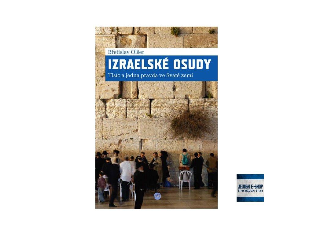 Břetislav Olšer - Izraelské osudy