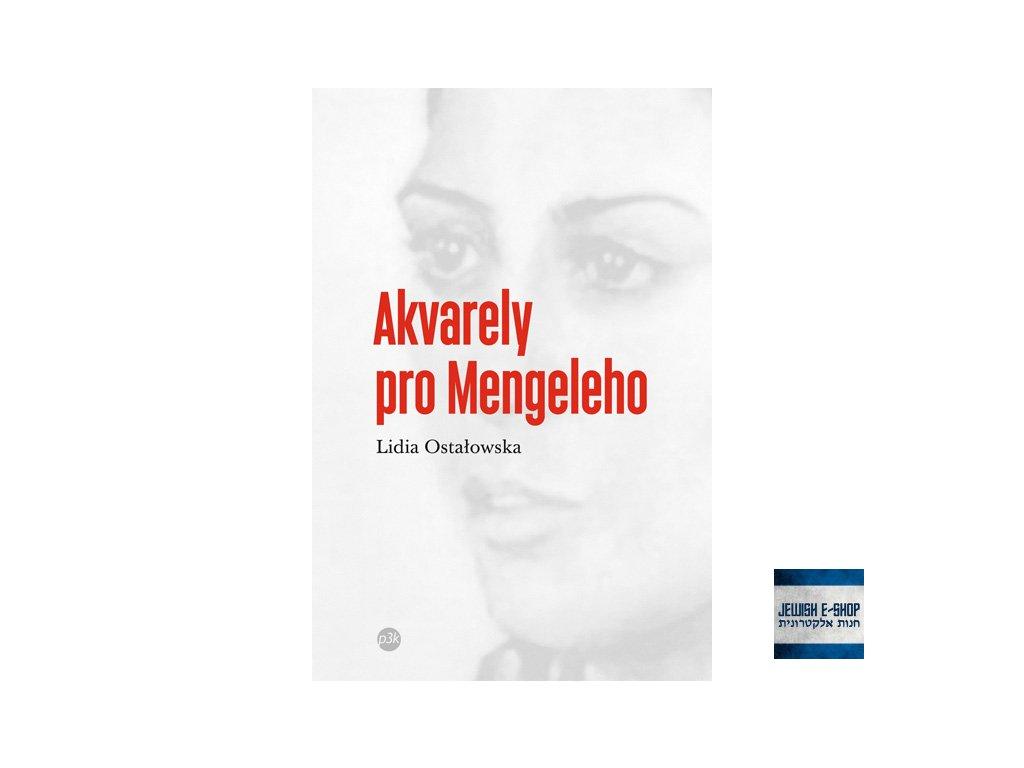 Lidia Ostałowska: Akvarely pro Mengeleho