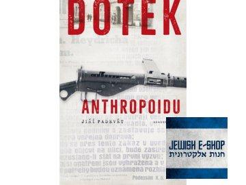 Dotek Anhtropoidu