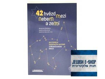 42 hvězd mezi nebem a zemí - Po stopách židovských autorů Středočeského kraje