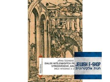 Dialog myšlenkových proudů středověkého judaismu