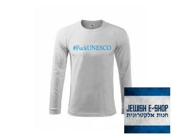 Tričko - #FuckUNESCO - universální, to se vždycky hodí!